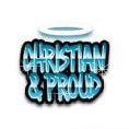 Christian & Proud!