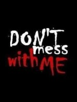 Dont mess