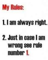 .my rules.